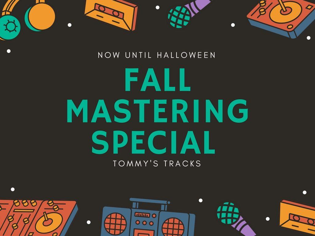Tommy's Tracks Nashville Fall mastering Special